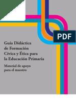 45642996 Guia Didactica de Formacion Civica y Etica Para La Educacion Primaria