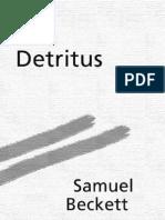 Detritus - Beckett