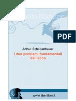 Schopenhauer i Due Problemi Fondamentali Dell Etica