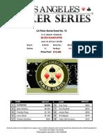 2013 LA Poker Series Event 12 Results
