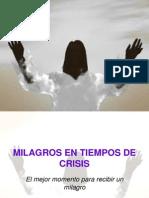 Milagros en Tiempos de Crisis