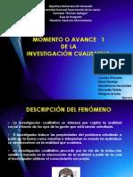 MOMENTO O AVANCE   1 Investigacion Cualitativa.pptx