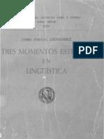 Tres Momentos Estelartes en Linguistica