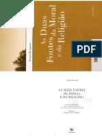 BERGSON, Henri - As Duas Fontes da Moral e da Religião