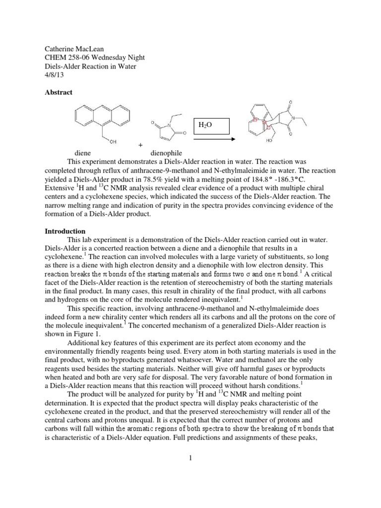 diels alders lab report Preparation of 9,10-dihydroanthracene-9,10-,-succinicanhydride via diels-alder reaction otto diels and his pupil kurt alder received the nobel prize in 1950 for their discovery and work on the reaction that bears their names.