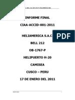 ACCIDENTE de OB-1767-P Heliamerica 17 Ene 2011, HP-20 La Peruanita, Cusco