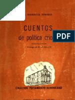 Emilio Rodríguez Demorizi [Cuentos de política criolla - 1963] Republica Dominicana 1977