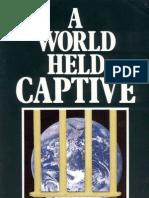 1984 World Held Captive