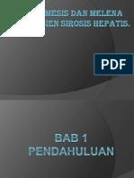Hematemesis Dan Melena Pada Pasien Sirosis Hepatis