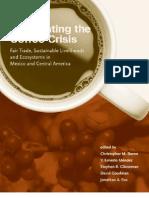 Confronting Coffee Crisis Fair Trade