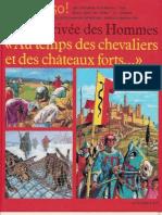Au Temps de Les Chevaliers Et Des Chateux Forts