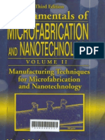 141105323 Fundamentals of Microfabrication and Nanotechnology Volume II Manufacturing Techniques for Microfabrication and Nanotechnology