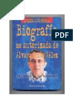 Biografía no autorizada de Álvaro Uribe