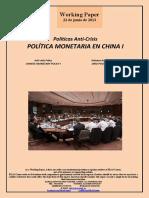 Políticas Anti-Crisis. POLÍTICA MONETARIA EN CHINA I (Es) Anti-Crisis Policy. CHINESE MONETARY POLICY I (Es) Krisiaren Aurkako Politikak. DIRU POLITIKA TXINAN I (Es)