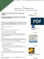 Configurar Un Servidor FTP en Linux Con VSFTPD _ Noticias, Tira, Podcast, Juegos, Linux y Software Libre