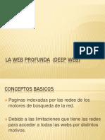 La Web Profunda (Deep Web)