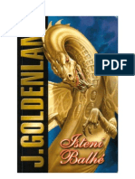 Goldenlane, Jane-Isteni balhé
