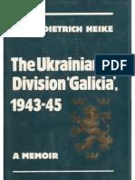 The Ukrainian Division Galicia 1943-45. W.-D. Heike