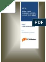 Modül3-1 Visual Studio Kullanımı - Kontrol Yapıları ve Döngüler