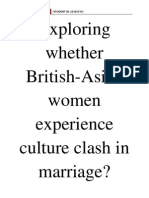 Exploring Whether British- South Asian Women Experience Culture Clash in Marriage