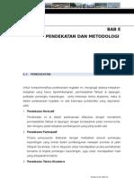 e. Pendekatan Dan Metodologi