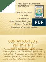 CONTAMINANTES Y ADITIVOS NO INTENCIONALES.pptx