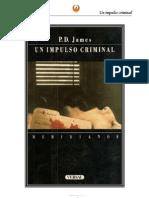 Dalgliesh 02 - Un Impulso Criminal