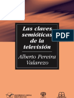 Pereira Alberto - Las Claves Semioticas de La Television