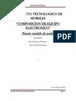 Fuente Variable Composision de Equipo Electronico Reporte