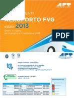 APT Estate 2013 Orario Collegamenti Aeroporto FVG