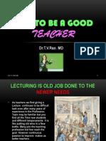 Wish to be a good teacher