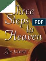 Three Steps to Heaven - By Joe Crews
