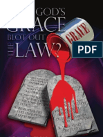 Does God's Grace Blot Out the Law? - By Joe Crews
