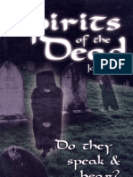 Spirits of the Dead [Do they speak & hear?] - By Joe Crews