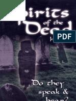 Spirits of the Dead [Do they speak & hear?] - By Joe Crews