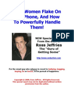 2 - Why Women Flake on the Phone, And How to Powerfully Handle Them!