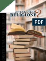 ESISTE UNA VERA RELIGIONE ?