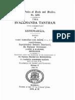 The Svacchanda Tantram With Comm by Kshemaraja - KSTS LIII