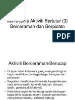 Jenis-Jenis Aktiviti Bertutur (3)