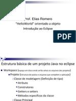 HelloWorld OO Introdução ao Eclipse