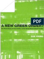Zoe Young - A New Green Order - The World Bank and the Politics of the Global Environment Facility (1)