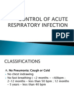 Control of Acute Respiratory Infection