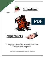 Superfund, Superbucks