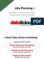 201305 Datalicious Data Driven Media Planning V1
