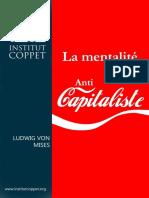 Mises, Ludwig von - La mentalité anticapitaliste