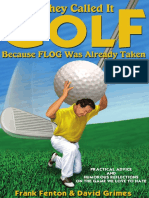 They Called It Golf Because FLOG Was Already Taken by Frank Fenton and David Grimes