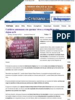 06. Católicos amenazan con quemar vivos a evangélicos sino dejan su fe - Noticias Cristianas