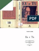 Martin BUBER. EU e TU. 8ª. ed. - São Paulo, Edtora Centauro, 2001.