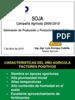 SOJA - Estimación de la producción y de la productividad del cultivo en la campaña agrícola 2009 - 2010