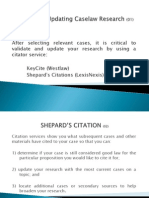 Legal Research on Validating and Updatin Caselaw Research